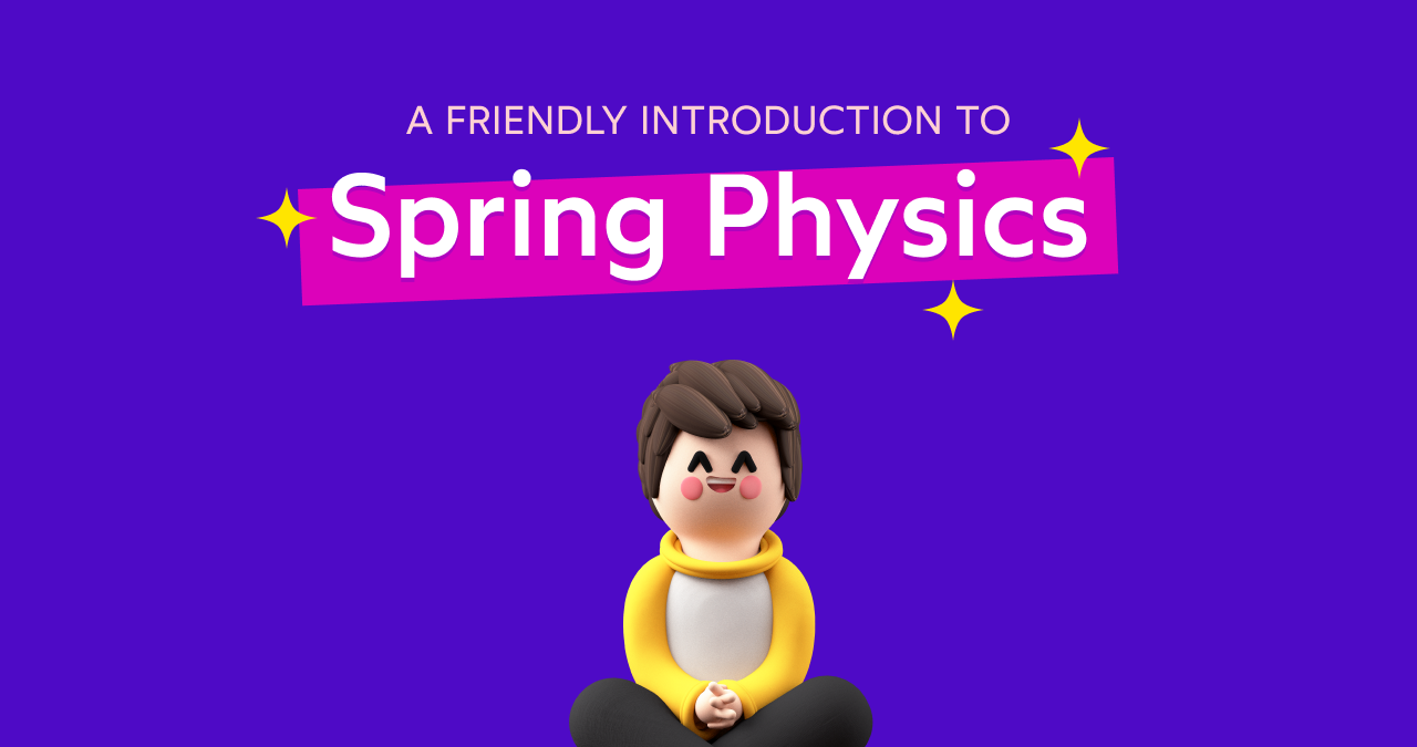 Og a friendly introduction to spring physics