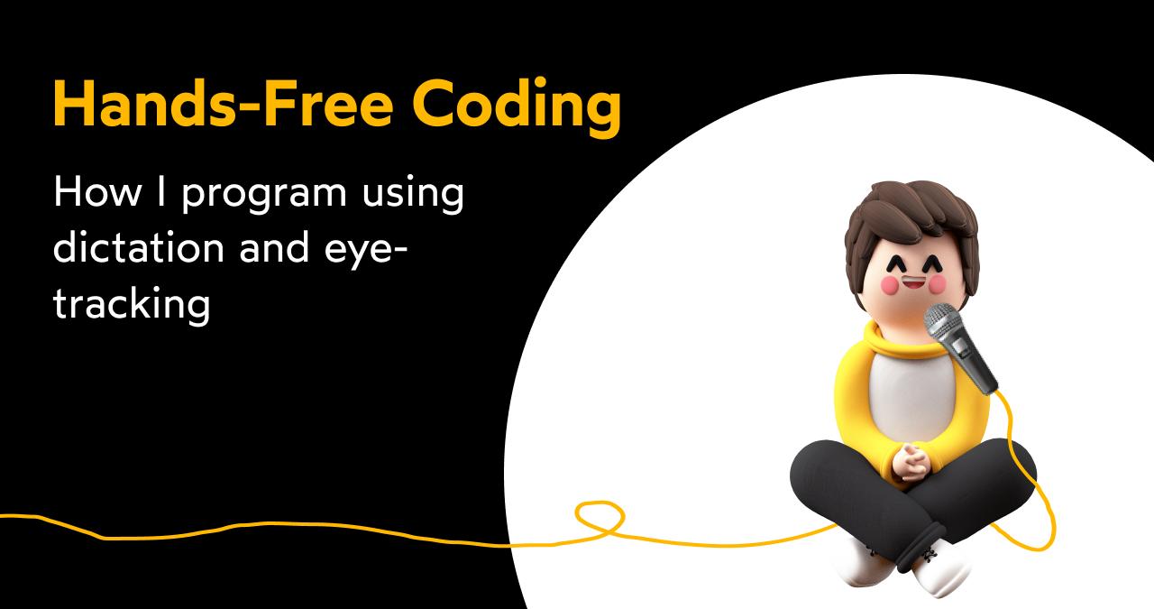 Og hands free coding