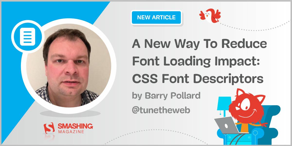 Reduce font loading impact css descriptors