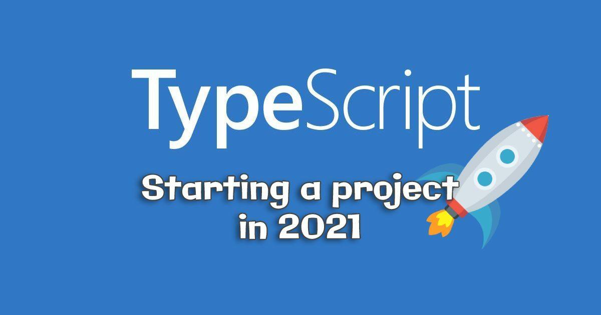 Typescript 2021