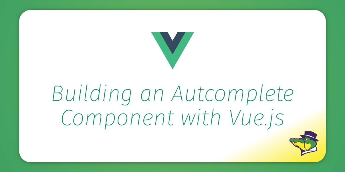 Vue Autocomplete Component