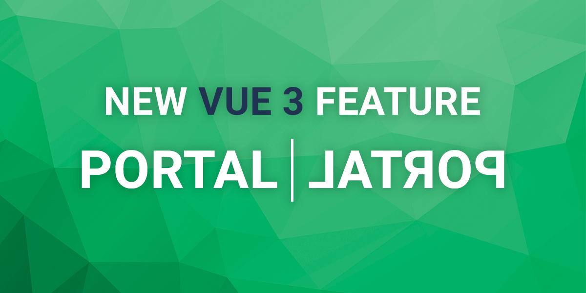 Vueschool_Portal-new-feature-in-vue-3_high_res