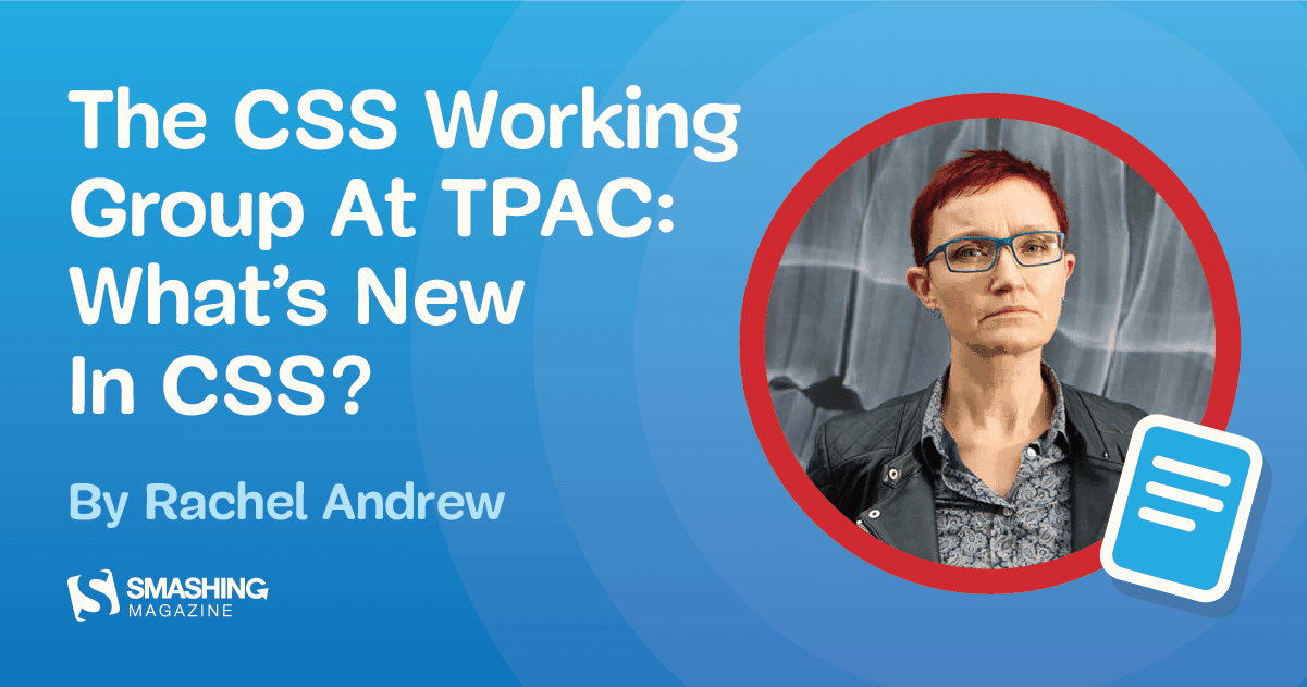 What Is New In Css Rachel Andrew Ozfzb0